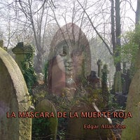 La máscara de la muerte roja - Dramatizado - Edgar Allan Poe