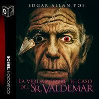 La verdad del caso Waldemar - Dramatizado - Edgar Allan Poe