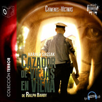 Cazador viejas en Viena - Dramatizado - Ralph Barby
