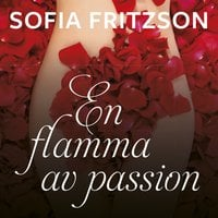 En flamma av passion - Sofia Fritzson