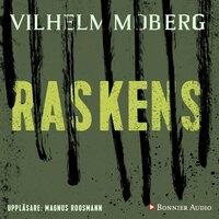 Raskens - Vilhelm Moberg