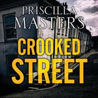 Crooked Street - Priscilla Masters