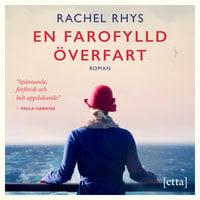 En farofylld överfart - Rachel Rhys