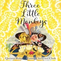 Three Little Monkeys - Quentin Blake