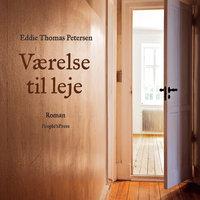 Værelse til leje - Eddie Thomas Petersen
