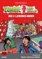 Zombie-lejrskolen 1: Lærernes angreb - Nicole Boyle Rødtnes