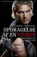 Opdragelse af en vinder - Rasmus Ankersen, Henrik Hylde