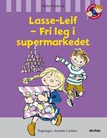 Lasse-Leif - fri leg i supermarkedet - Mette Finderup
