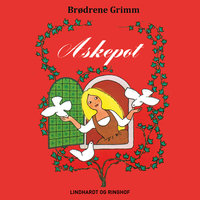 Askepot - Brødrene Grimm, Brdr. Grimm