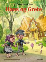 Hans og Grete - Brødrene Grimm