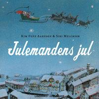 Julemandens jul - Kim Fupz Aakeson