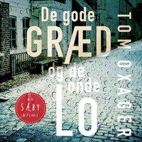 Sæby-krimi 1: De gode græd og de onde lo - Tom Oxager