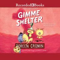 Gimme Shelter - Doreen Cronin
