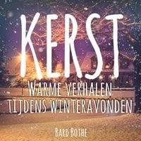 Warme verhalen tijdens winteravonden - Bard Bothe