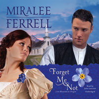 Forget Me Not - Miralee Ferrell