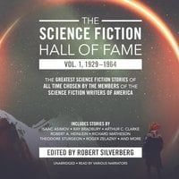 The Science Fiction Hall of Fame, Vol. 1, 1929–1964 - Robert A. Heinlein, Arthur C. Clarke, others