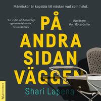 På andra sidan väggen - Shari Lapena