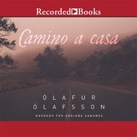Camino a casa (The Journey Home) - Olaf Olafsson