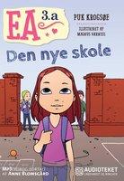 Ea 3.a - Den nye skole - Puk Krogsøe