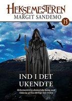 Heksemesteren 15 - Ind i det ukendte