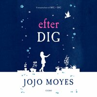 Efter dig - Jojo Moyes