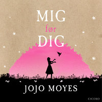 Mig før dig - Jojo Moyes
