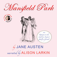 Mansfield Park with opinions on the novel from Austen's family and friends - Jane Austen