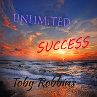 Unlimited Success - Toby Robbins