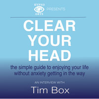Clear Your Head - Tim Box