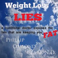 Weight Loss Lies - Phillip Osmond Clark