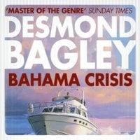 Bahama Crisis - Desmond Bagley