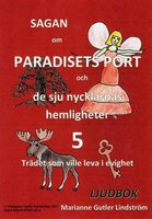 Trädet som ville leva i evighet - Marianne Gutler Lindström