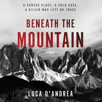 Beneath the Mountain - Luca D'Andrea