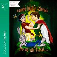 Cuando colorín colorado no es un final - dramatizado - Carlos Baho