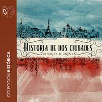 Historia de dos ciudades - Dramatizado - Charles Dickens