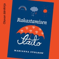Rakastamisen taito - Marianna Stolbow