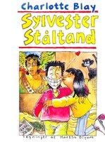 Sylvester Ståltand - Charlotte Blay