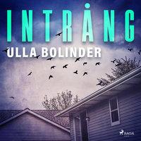 Intrång - Ulla Bolinder