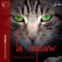 La squaw - Dramatizado - Bram Stoker