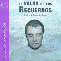 El valor de los recuerdos - dramatizado - Carlos Paramio