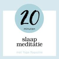 20 minuten slaapmeditatie - Yoga Magazine