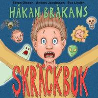 Håkan Bråkans skräckbok - Anders Jacobsson, Sören Olsson