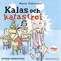 Kalas och katastrof - Marie Oskarsson
