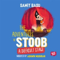Adventures of Stoob: A Difficult Stage - Samit Basu