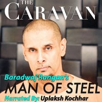 The Caravan: Man of Steel S01E01 - Baradwaj Rangan