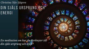 Din själs ursprung och energi - Christina Njie Sjögren