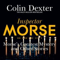 Morse's Greatest Mystery and Other Stories - Colin Dexter