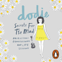 Secrets for the Mad - dodie