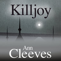 Killjoy - Ann Cleeves