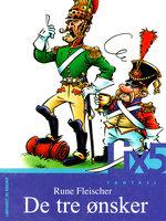 De tre ønsker - Rune Fleischer